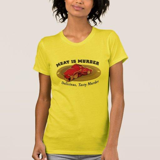 Meat Is Murder - Delicious, Tasty Murder T Shirt