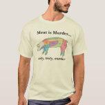 Meat is Murder - Hog T-Shirt
