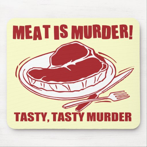 Meat Is Murder Mouse Pad
