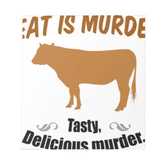 Meat is Murder! Memo Pad