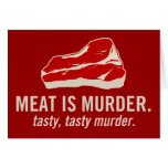 Meat is Murder, Tasty Murder Greeting Card
