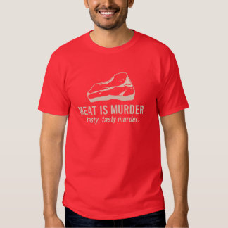 Meat is Murder, Tasty Murder Tee Shirt