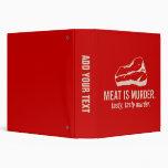 Meat is Murder, Tasty Tasty Murder 3 Ring Binders