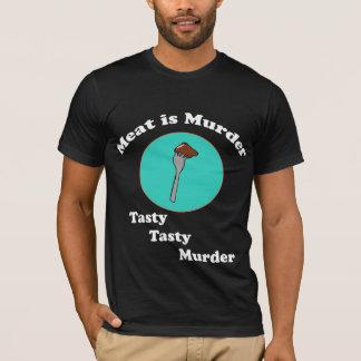 Meat is Murder Tasty tasty Murder Shirt