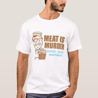 Meat Is Murder...Tasty Tasty Murder T-Shirt