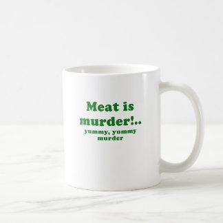 Meat is Murder Yummy Yummy Murder Coffee Mug