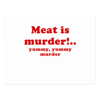 Meat is Murder Yummy Yummy Murder Postcard