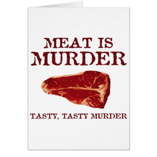 Meat is Tasty Murder Card