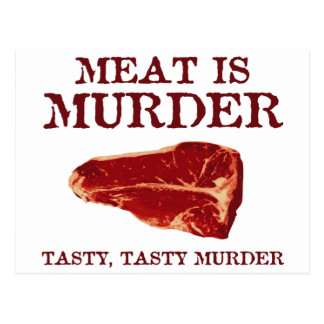 Meat is Tasty Murder Postcard