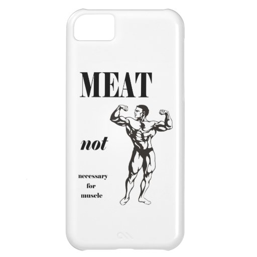 Meat Not Necessary for Muscle iPhone 5C Case