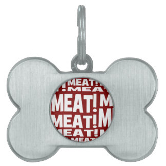 Meat Pet Name Tag