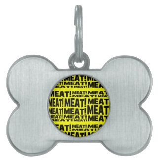 Meat Pet Tag