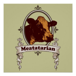 Meatatarian Cow Banner Poster