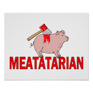 Meatatarian Forever Poster