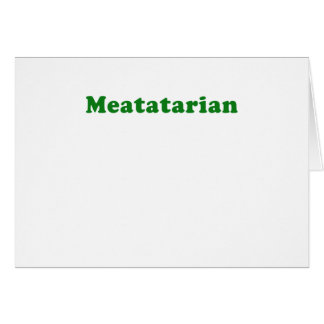 Meatatarian Greeting Cards