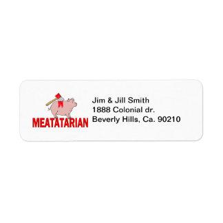 Meatatarian para siempre etiqueta de remite