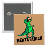 Meatatarian Pinback Button
