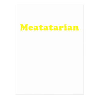 Meatatarian Post Card