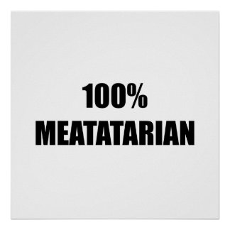 Meatatarian Poster