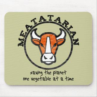 Meatatarian que ahorra el planeta tapete de ratones