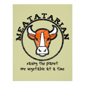 Meatatarian Saving The Planet Flyer