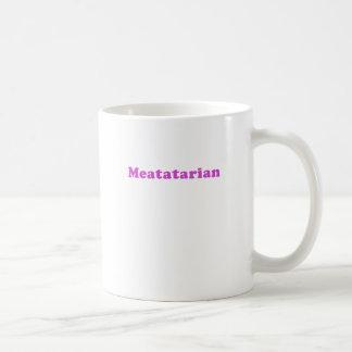 Meatatarian Tazas