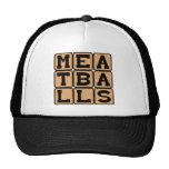 Meatballs, Friend to Spaghetti Trucker Hats