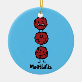 Meatballs Meatball stacked on top of each other Ceramic Ornament