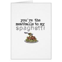 Meatballs to my Spaghetti
