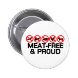 Meatfree and Proud Pinback Button