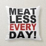 Meatless cada día almohada