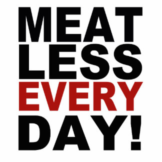 Meatless Every Day Cutout