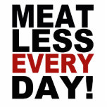 Meatless Every Day Photo Cut Out