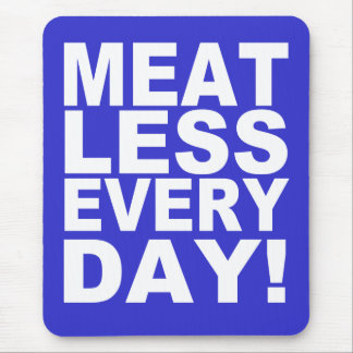 Meatless Everyday Mouse Pad