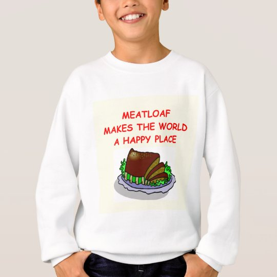 meatloaf sweatshirt