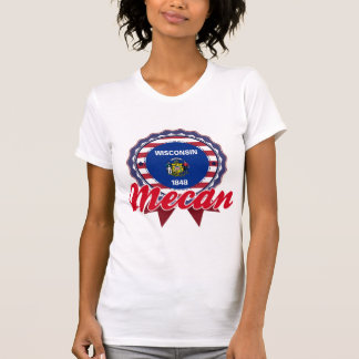 Mecan, WI T-shirt