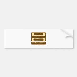 Mechanical Engineer...Add Chocolate Bumper Sticker