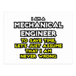 Mechanical Engineer...Assume I Am Never Wrong Post Card