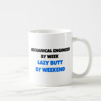 Mechanical Engineer by Week Lazy Butt by Weekend Classic White Coffee Mug