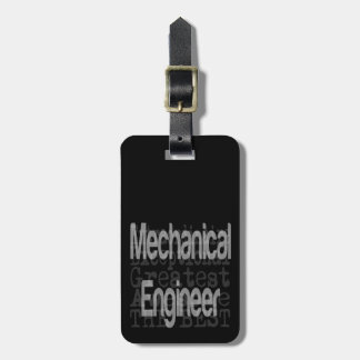 Mechanical Engineer Extraordinaire Luggage Tag