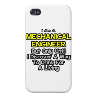 Mechanical Engineer Joke .. Drink for a Living Covers For iPhone 4