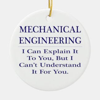 Mechanical Engineer Joke .. Explain Not Understand Double-Sided Ceramic Round Christmas Ornament