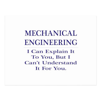 Mechanical Engineer Joke .. Explain Not Understand Postcard