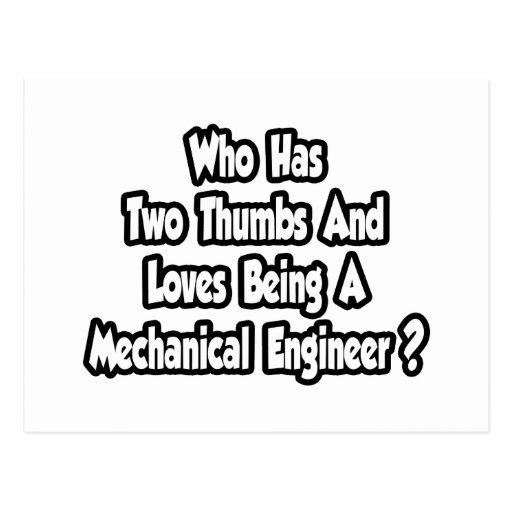 Mechanical Engineer Joke...Two Thumbs Postcard