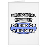 Mechanical Engineer...Kind of a Big Deal Greeting Card