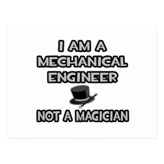 Mechanical Engineer ... Not A Magician Postcard