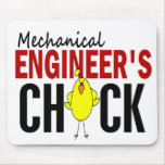 MECHANICAL ENGINEER'S CHICK MOUSE PAD