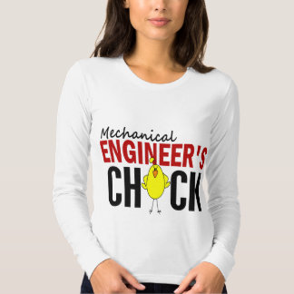 MECHANICAL ENGINEER'S CHICK T SHIRT