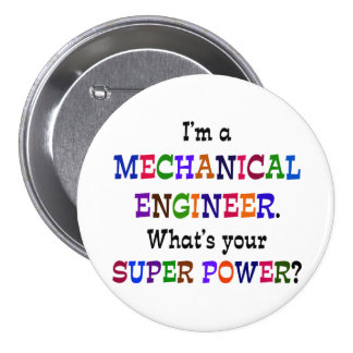 Mechanical Engineer, Super Power Button
