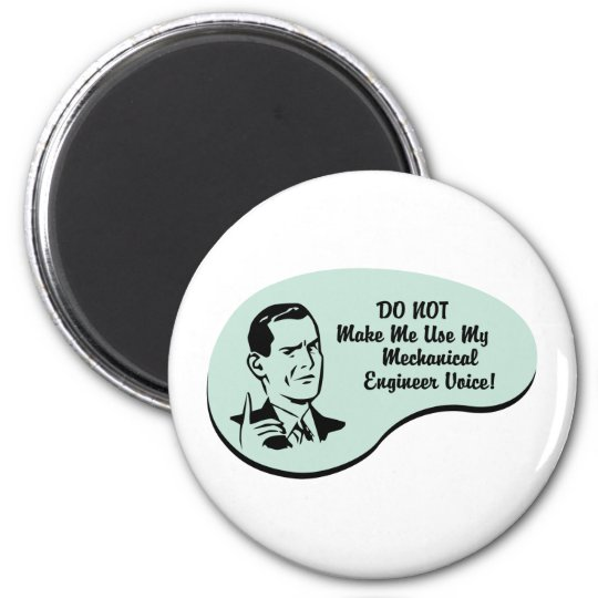 Mechanical Engineer Voice Magnet